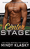 Center Stage (The Diamond Brides series Book 8)