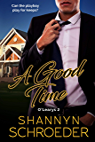 A Good Time (O'Learys Book 2)