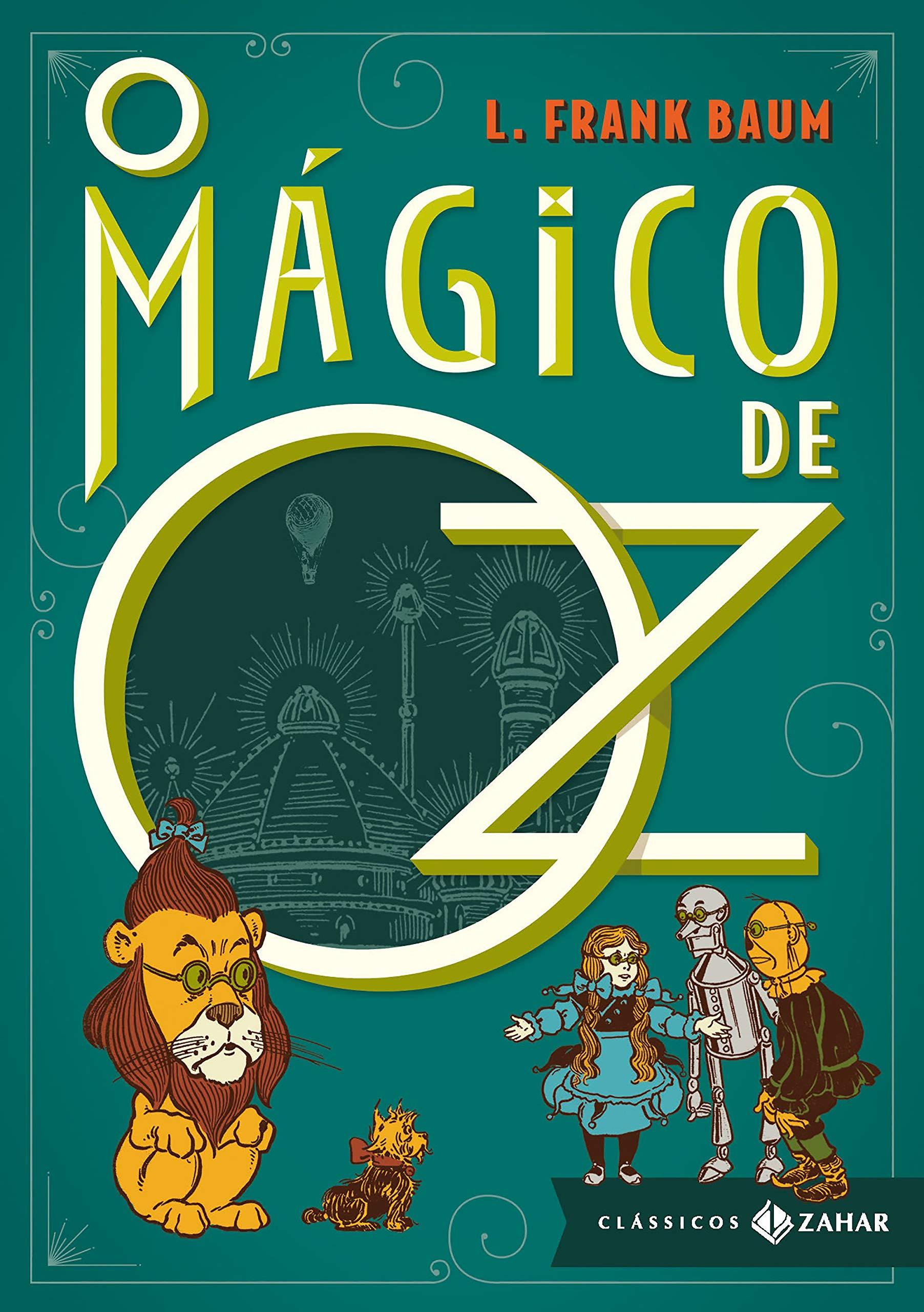 O Magico De Oz Colecao Classicos Zahar Na Loja Livros Da Amazon