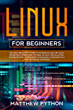 Linux for beginners: The easy beginner's guide to introduce and use Linux operating system. How to make an easy installation, configuration, learn basics ... and technical overview. (English Edition)