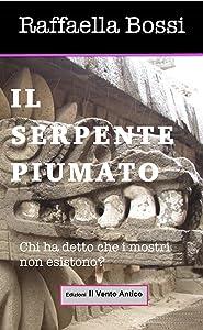 Il serpente piumato (Le avventure di Brando Guelfi Vol. 1) (Italian Edition