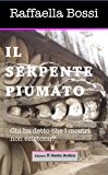 Il serpente piumato (Le avventure di Brando Guelfi Vol. 1)