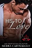 His to Love (Titans Quarter Book 2)