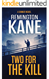Two For The Kill (A Tanner Novel Book 8)