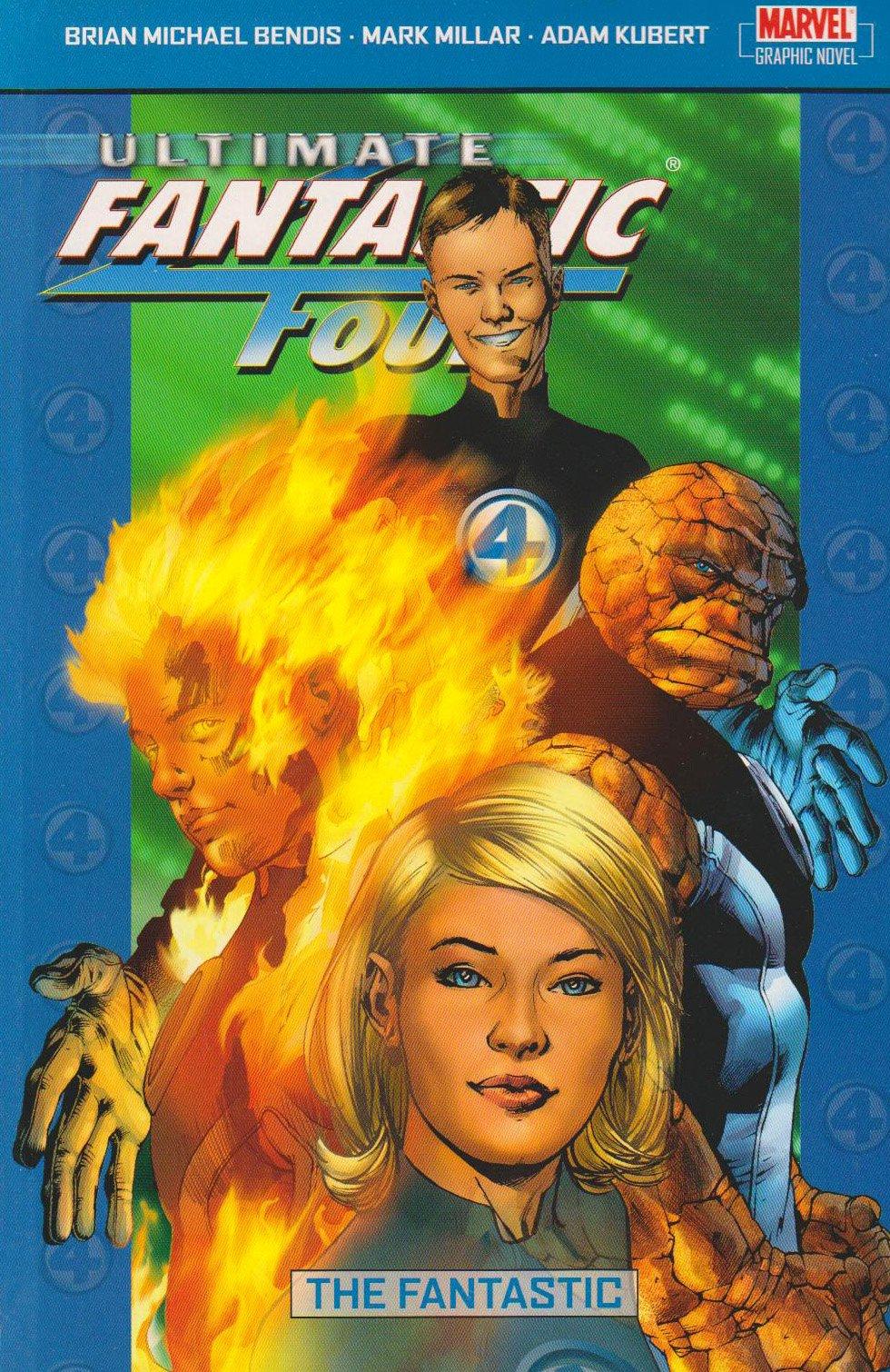 Ultimate Fantastic Four: Ultimate Fantastic Four Vol.1: The Fantastic Fantastic Vol. 1 (v. 1) pdf