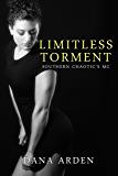 Limitless Torment (Southern Chaotic's MC Book 4)
