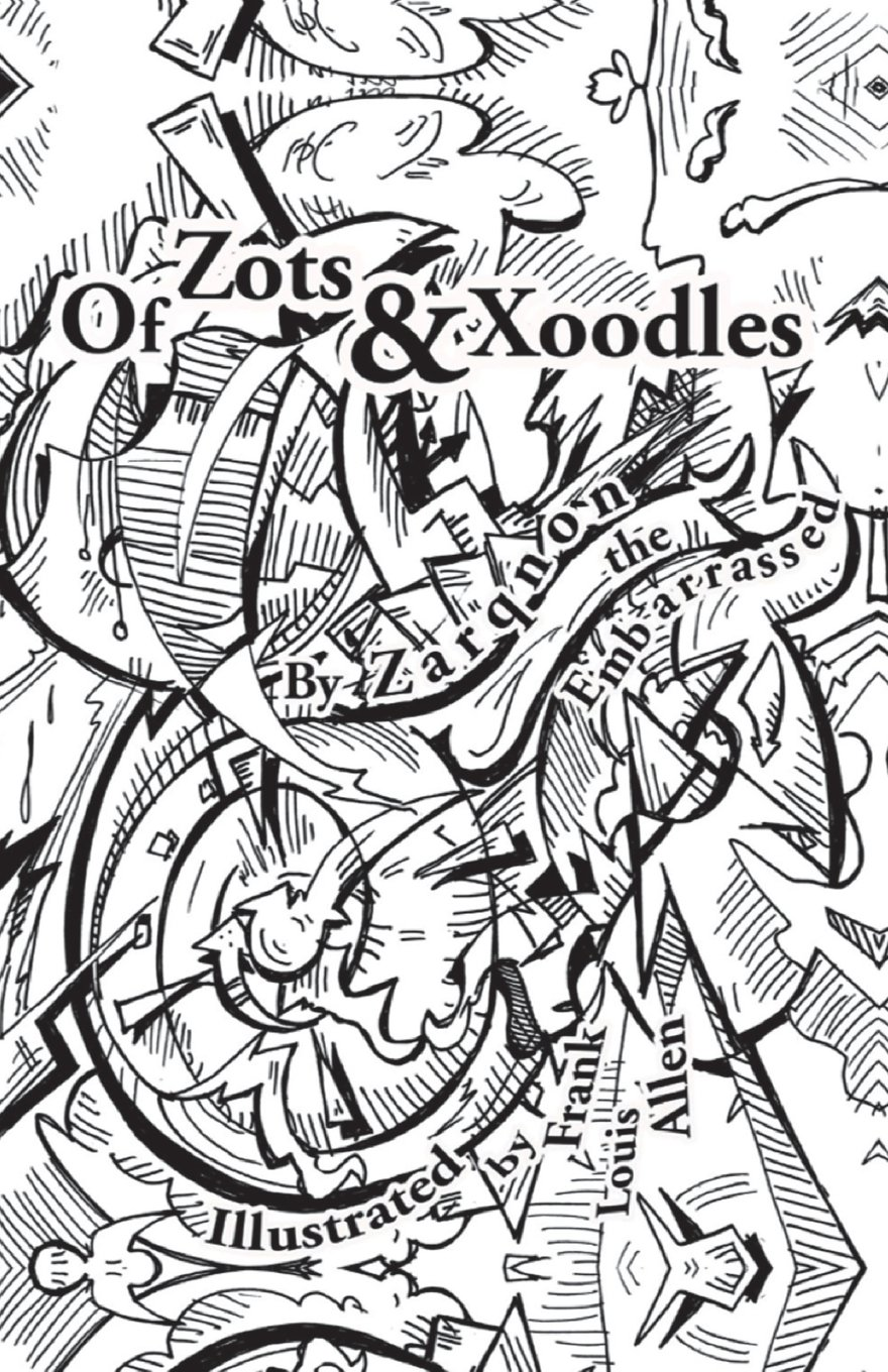 Read Online Of Zots and Xoodles: Theodil Creates a Universe pdf epub