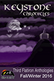 Keystone Chronicles (Third Flatiron Anthologies Book 17)