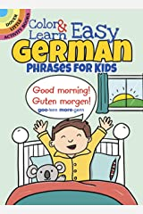 Color & Learn Easy German Phrases for Kids (Dover Little Activity Books) Paperback