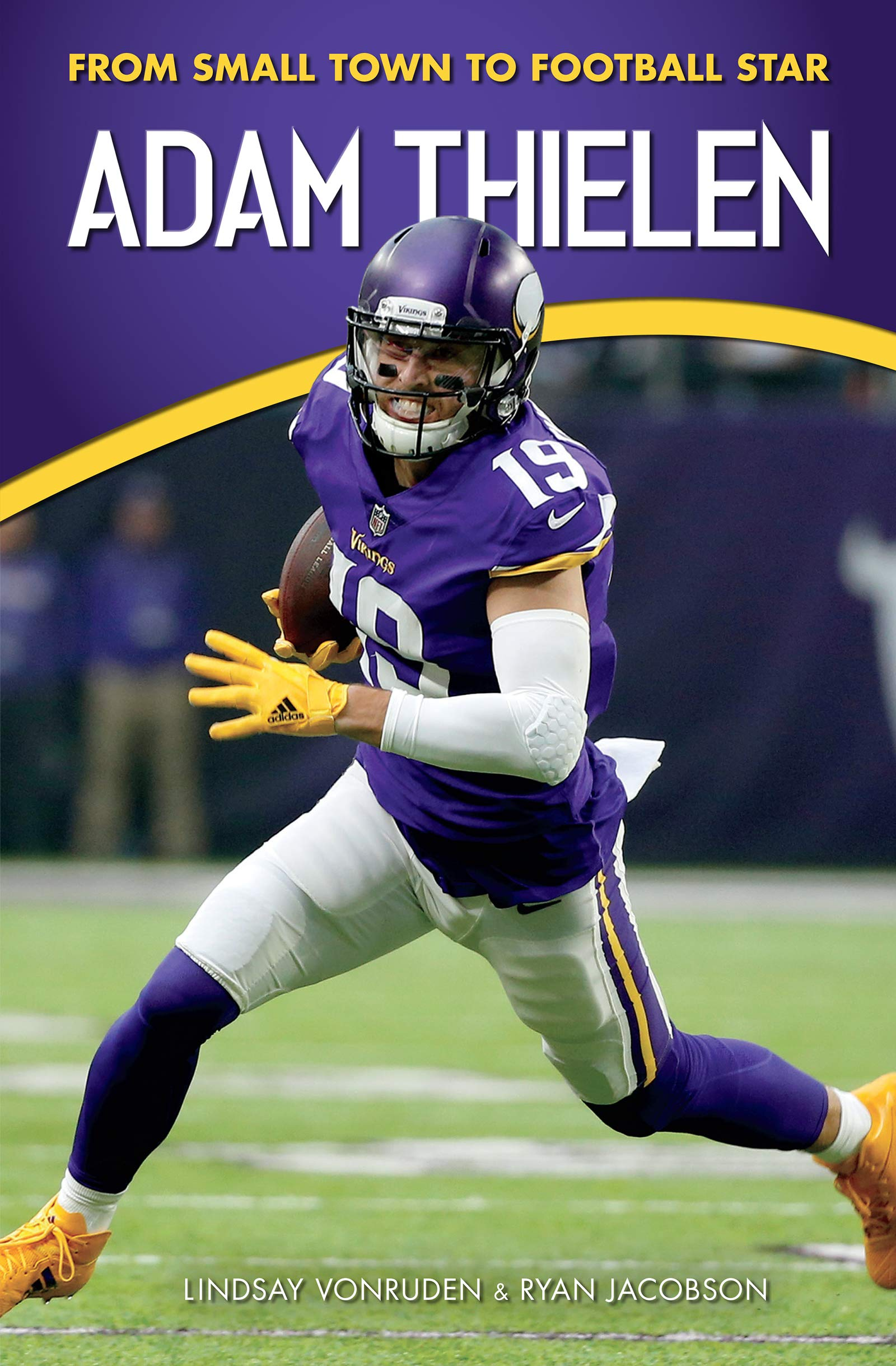 new style fb817 41376 Adam Thielen: From Small Town to Football Star (Amazing ...
