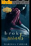 Broken Minds: A Dark Romance (Bad Blood Book 2)