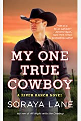 My One True Cowboy (A River Ranch Novel Book 4) Kindle Edition