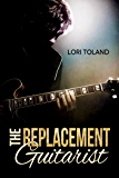 The Replacement Guitarist