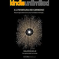 A literatura do Carbono: Pequeno guia sobre ciência, espiritualidade e meditação (ISBN)