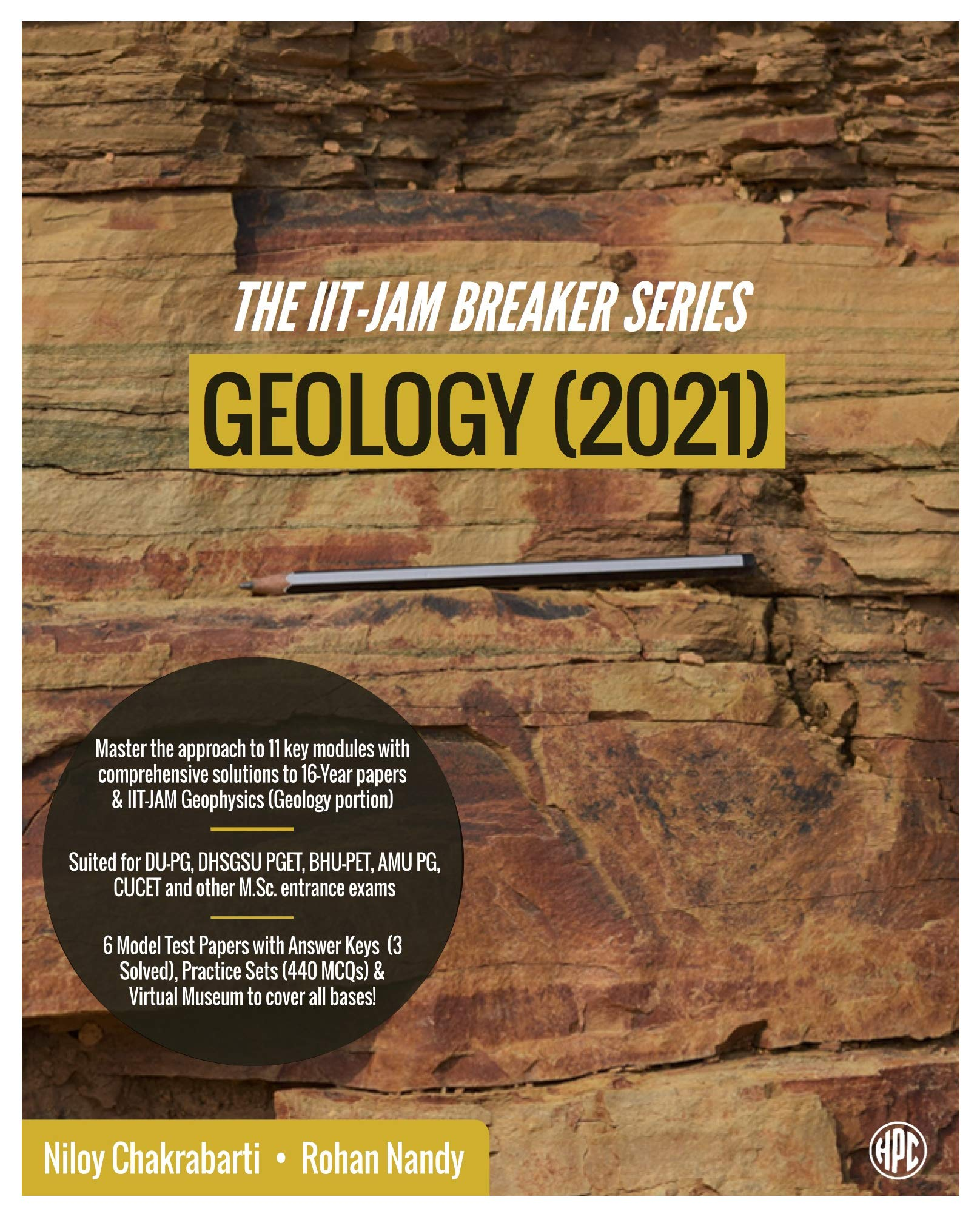 The IIT-JAM Breaker Series: Geology (2021) – Subjectwise (11 Modules) Comprehensively Solved 2005-2020 Papers + JAM Geophysics (Geology Part), 440 MCQ Practice Set, 6 Model Papers, DU-PG, BHU-PET, AMU