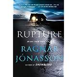 Rupture: An Ari Thor Thriller (The Dark Iceland Series Book 4)
