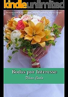 Pedido de Casamento (Série Clube do Buquê - Livro 1) (Portuguese Edition)