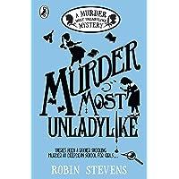 Murder Most Unladylike: A Murder Most Unladylike Mystery