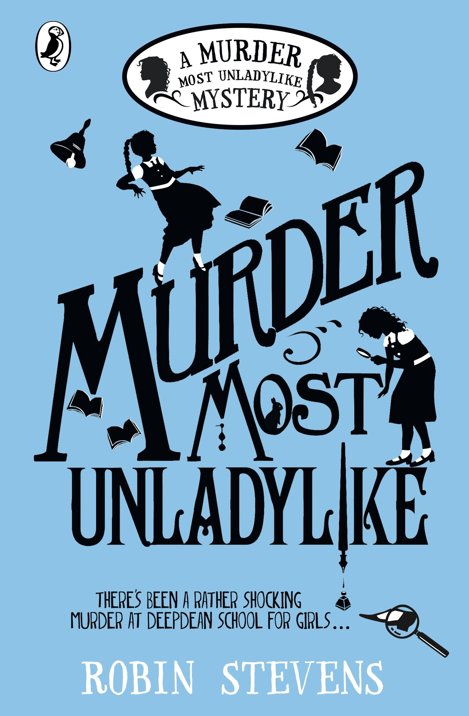 Murder Most Unladylike: A Murder Most Unladylike Mystery (English Edition) Di Robin Stevens