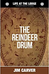 The Reindeer Drum (Life at the Lodge) (Volume 7) Paperback
