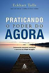 Praticando o Poder do Agora (Portuguese Edition) Kindle Edition