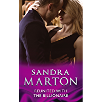 Reunited With The Billionaire (Mills & Boon Modern)