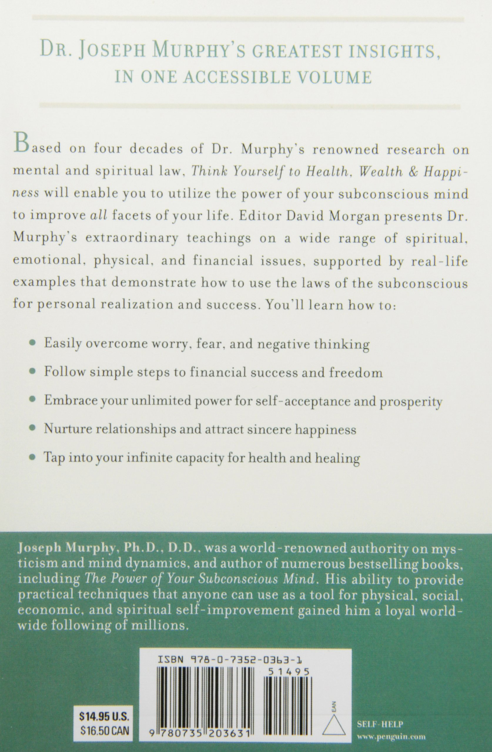 Think Yourself to Health, Wealth & Happiness: The Best of Dr