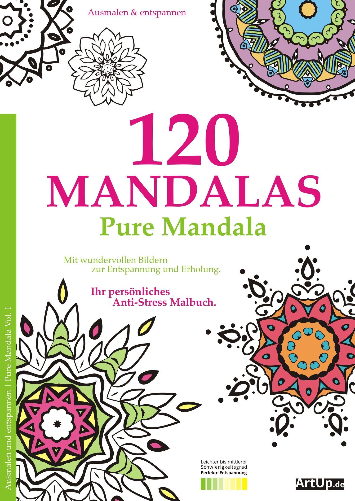 Malbuch für Erwachsene: 120 Mandalas - mit wundervollen Bildern zur ...