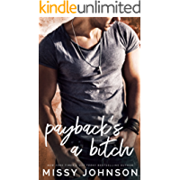 Payback's A Bitch (Awkward Love Book 6)