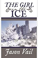 The Girl in the Ice (A Stephen Attebrook mystery Book 4) Kindle Edition