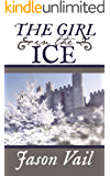 The Girl in the Ice (A Stephen Attebrook mystery Book 4)