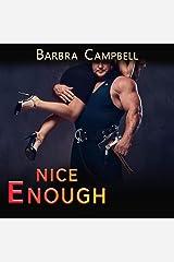 Nice Enough: Hot Enough, Book 2 Audible Audiobook