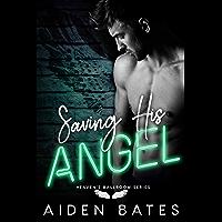 Saving His Angel (Heaven's Ballroom Book 6) (English Edition)