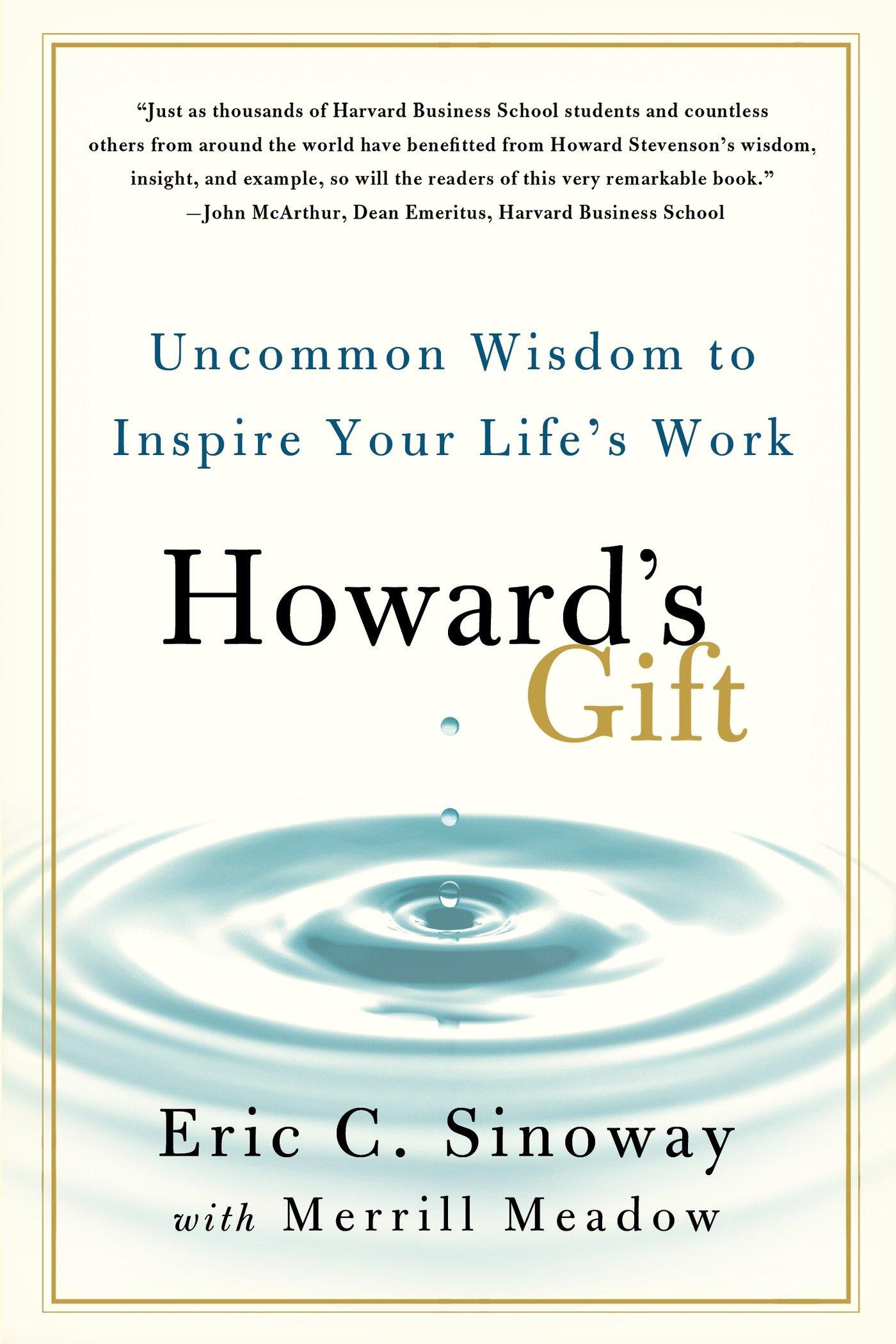 Howards Gift Uncommon Wisdom Inspire