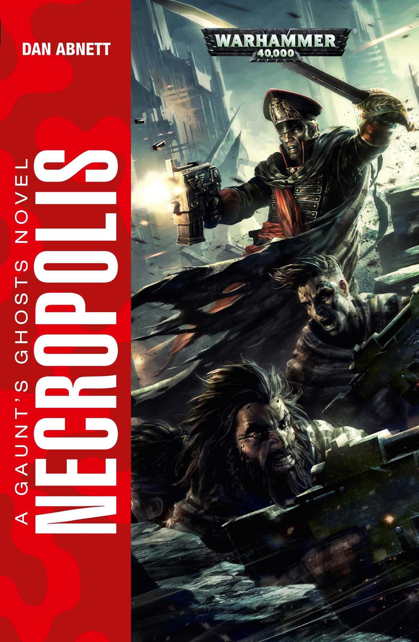 Necropolis (gaunt's Ghosts): Dan Abnett: 9781849709576: Amazon: Books