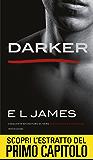 Darker (anteprima): Cinquanta sfumature di Nero raccontate da Christian (Cinquanta sfumature raccontate da Christian)