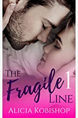 The Fragile Line: Part One (A Friends to Lovers Romance) Kindle Edition