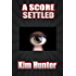 A Score Settled: Book Two