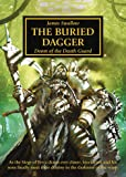 The Horus Heresy: The Buried Dagger (Volume 54)