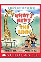 What's New? The Zoo! Kindle Edition
