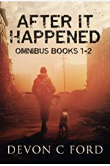 After it Happened Omnibus - Parts 1 and 2 Kindle Edition