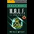 HALF: The Deep Beneath: Human-Alien Life Form (H.A.L.F. Book 1)