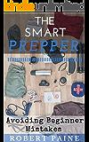 The Smart Prepper: Avoiding Beginner Mistakes