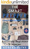 The Smart Prepper: Avoiding Beginner Mistakes