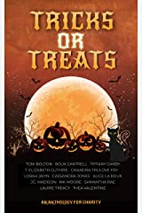 Tricks or Treats: An Anthology for Charity Kindle Edition
