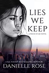 Lies We Keep (Pieces of Me Book 1) Kindle Edition