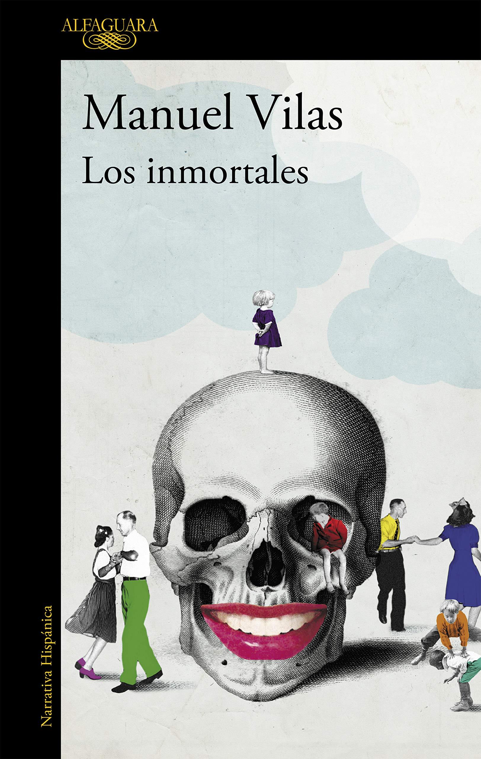 Los inmortales (Hispánica): Amazon.es: Vilas, Manuel: Libros