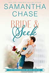 Bride & Seek (Enchanted Bridal Book 4) Kindle Edition
