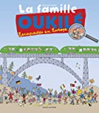 La famille Oukilé - Escapade en Europe