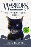 Warriors Super Edition: Crowfeather's Trial (English Edition)